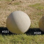 "#319 SMALL SPHERE ,8"" Diameter (20 lbs.), #320 MEDIUM SPHERE 10-1/2"" Dia., (67 lbs.),  #321 LARGE SPHERE 10 1/2"" Dia., (100 lbs.), #328 EVEN LARGER SPHERE, 18"" Diameter (200 lbs.)"